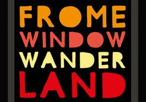 Frome's Window Wanderland
