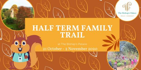 Half Term at The Bishop's Palace, Wells