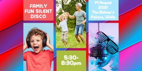 Family Fun Silent Disco – 14th August 2021 5:30pm-8:30pm